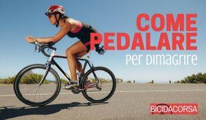 Come pedalare per dimagrire