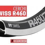Cerchi DT Swiss R 460 per bici da corsa