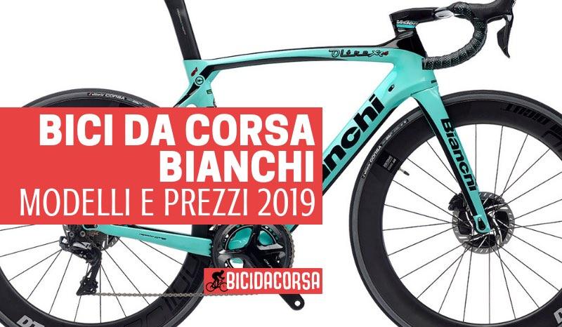 Bici Da Corsa Bianchi Modelli E Listino Prezzi 2019 Bici Da Corsa