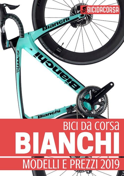 Bici Da Corsa Bianchi Guida Alla Scelta Ebook